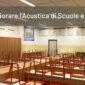 Come Migliorare l'Acustica di Scuole e Università
