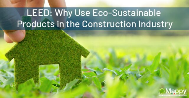 LEED-Why-Use-Eco-Sustainable-Products-in-the-Construction-Industry